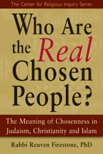 Who Are the <I>Real</I> Chosen People?: The Meaning of Chosenness ...